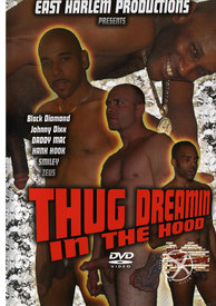 Thug Dreamin In The Hood